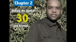 Chapter 2: Making the Absolute Most of 30 and Beyond!