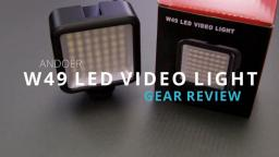 GEAR REVIEW - Andoer W49 LED Video Light