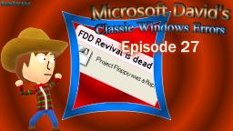 Microsoft Davids Classic Windows Errors (Episode 27)