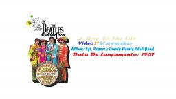 THE BEATLES _  A DAY IN THE LIFE  VIDEO CLIPE 2ª VERSÃO