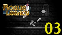 Lets Play Rogue Legacy Part 3 - Der Knappe geht ab